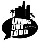 Living Out Loud Los Angeles