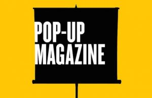 Get your tickets for Pop-Up Magazine, coming to Downtown Nov. 3.