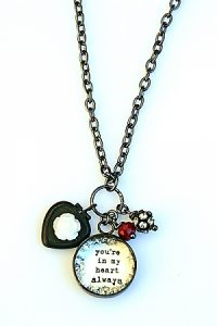 """You're in my heart always"" necklace by Beth Quinn Designs."