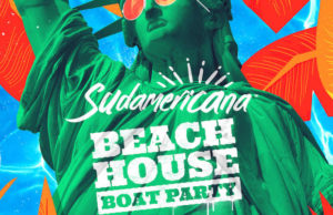 Win tickets to the Sudamericana Beach House Boat Party.