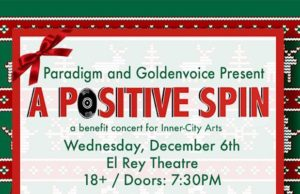 Win tickets to A Positive Spin Benefit at El Rey Theatre.