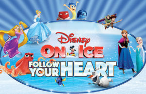 "With shows in several cities throughout the southland, there are so many chances to see Disney On Ice's ""Follow Your Heart."""