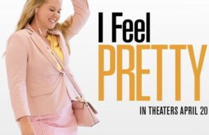 I Feel Pretty is in theaters April 20, 2018.